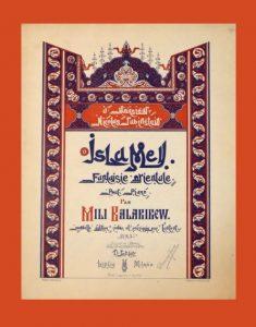 Balakirev – Islamey, Fantasia Oriental